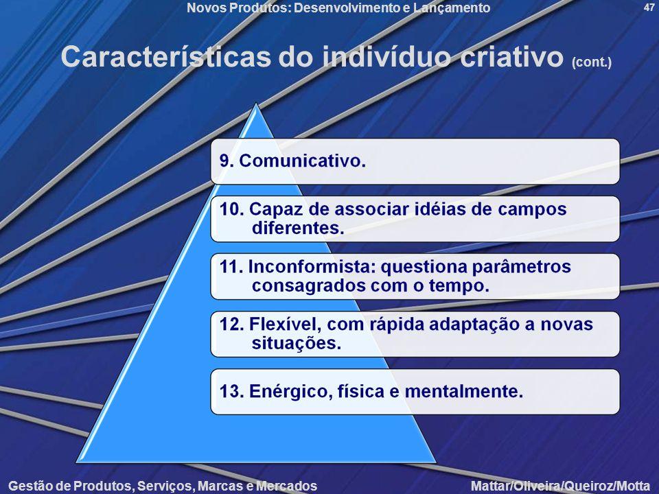 Características do indivíduo criativo (cont.)