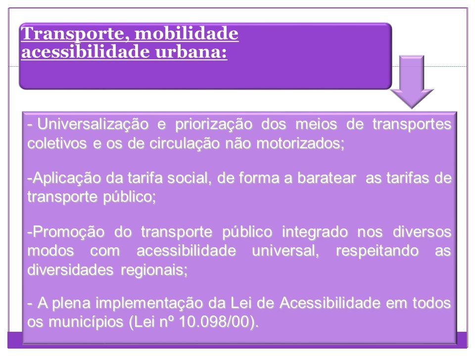 Transporte, mobilidade acessibilidade urbana: