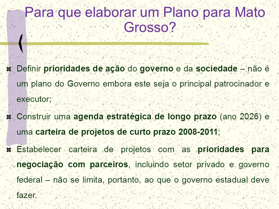 Para que elaborar um Plano para Mato Grosso