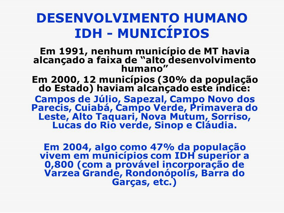 DESENVOLVIMENTO HUMANO IDH - MUNICÍPIOS