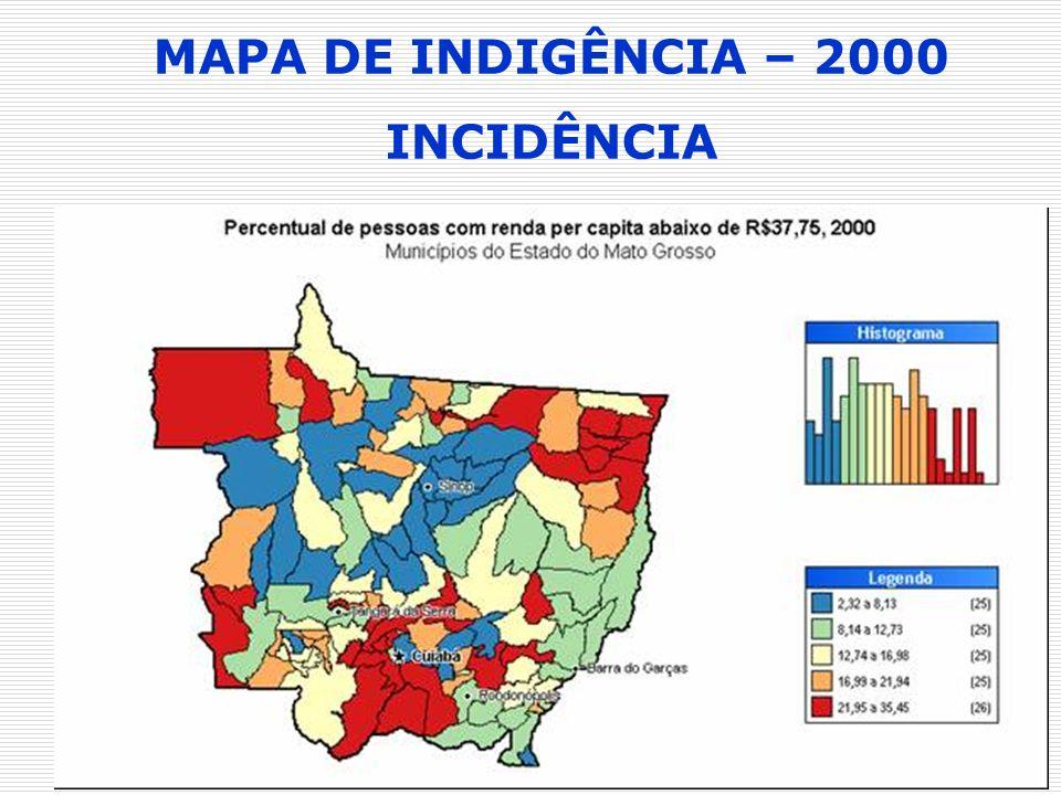 MAPA DE INDIGÊNCIA – 2000 INCIDÊNCIA