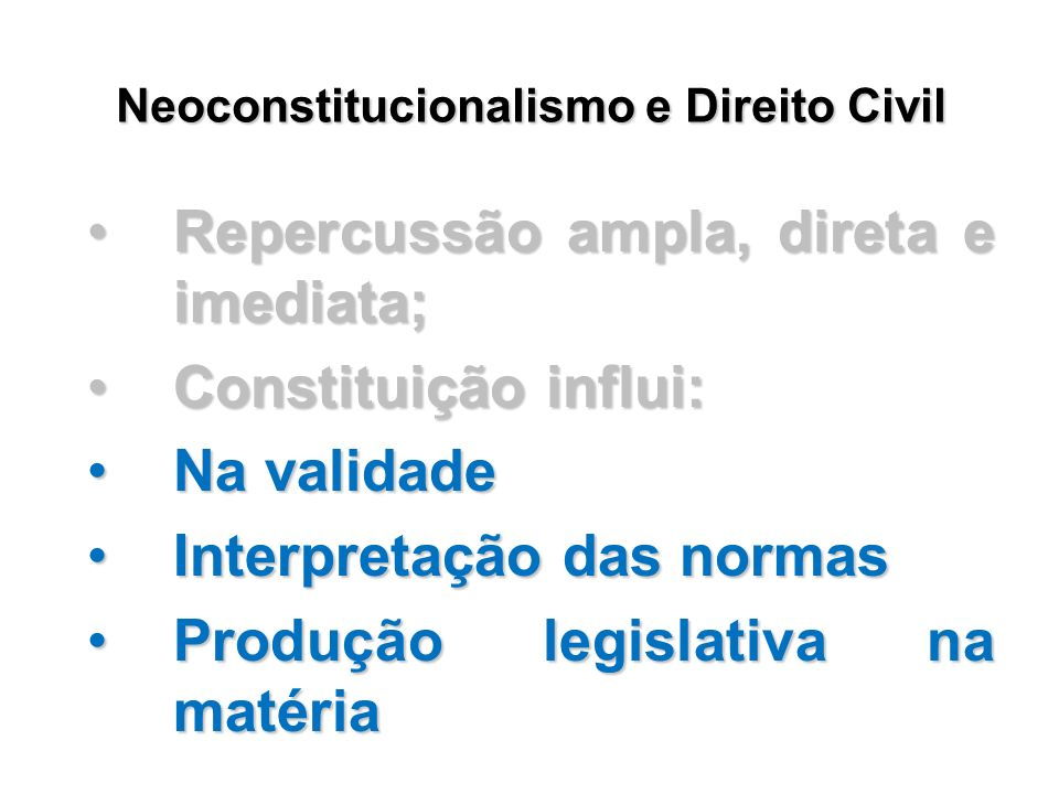 Neoconstitucionalismo e Direito Civil