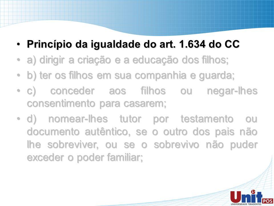 Princípio da igualdade do art. 1.634 do CC