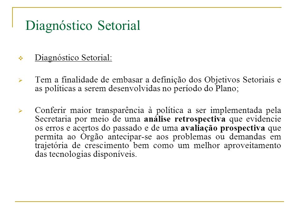 Diagnóstico Setorial Diagnóstico Setorial: