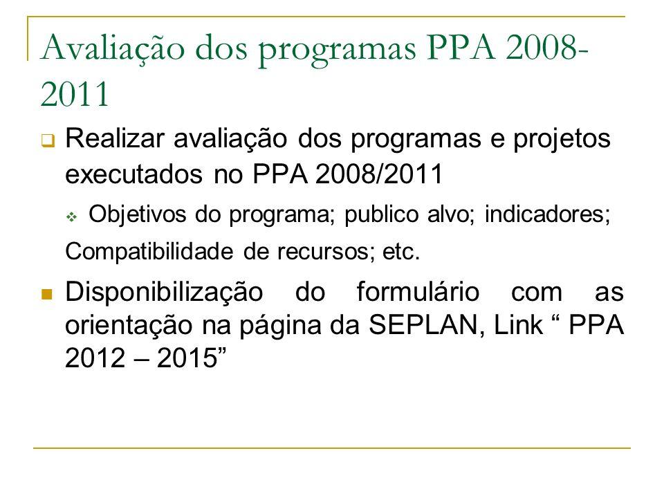 Avaliação dos programas PPA 2008-2011