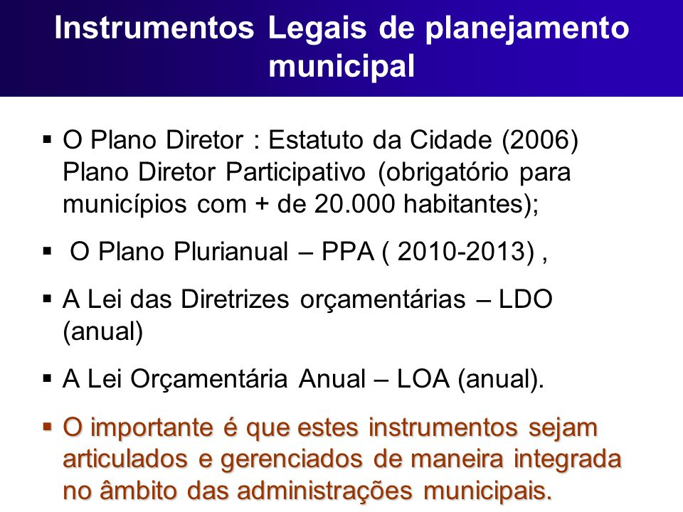 Instrumentos Legais de planejamento municipal
