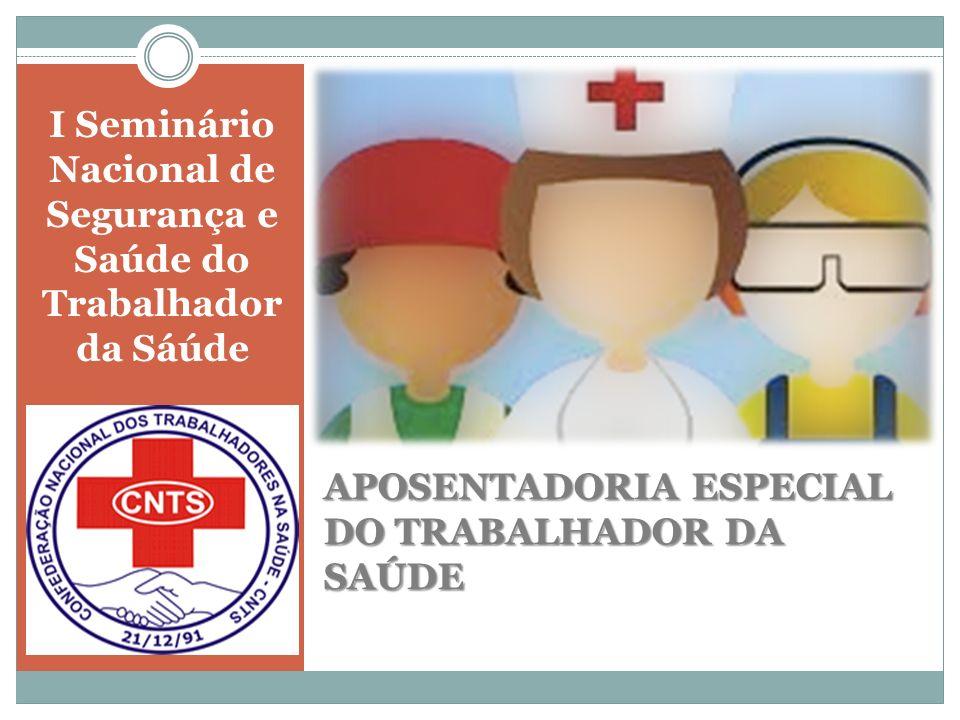 I Seminário Nacional de Segurança e Saúde do Trabalhador da Sáúde
