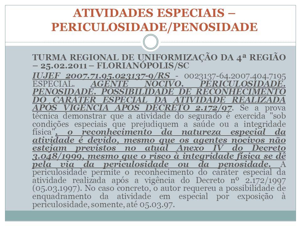 ATIVIDADES ESPECIAIS – PERICULOSIDADE/PENOSIDADE