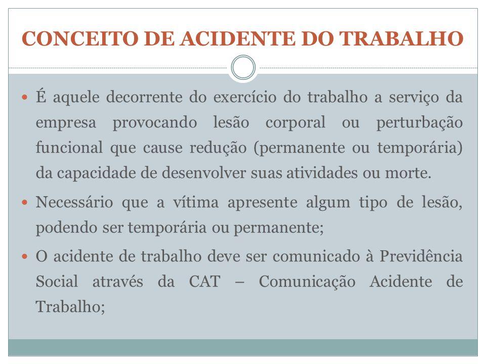 CONCEITO DE ACIDENTE DO TRABALHO