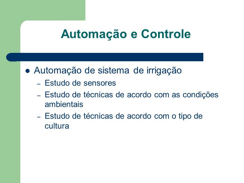 Automação e Controle Automação de sistema de irrigação