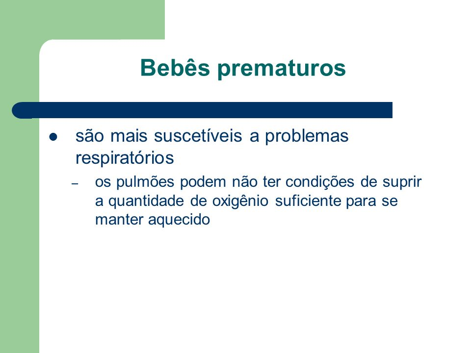 Bebês prematuros são mais suscetíveis a problemas respiratórios