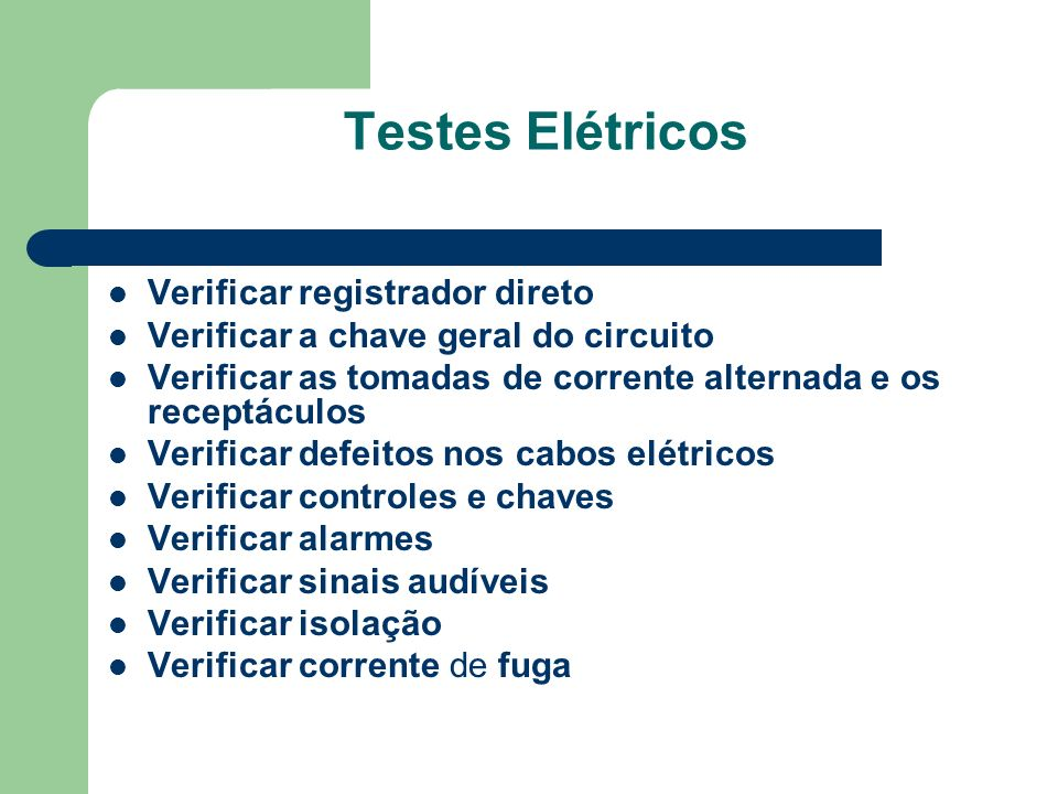 Testes Elétricos Verificar registrador direto