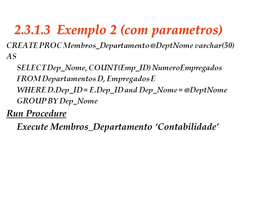 2.3.1.3 Exemplo 2 (com parametros)
