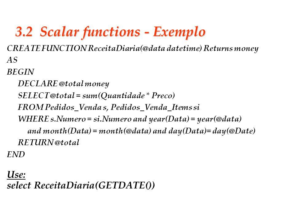 3.2 Scalar functions - Exemplo