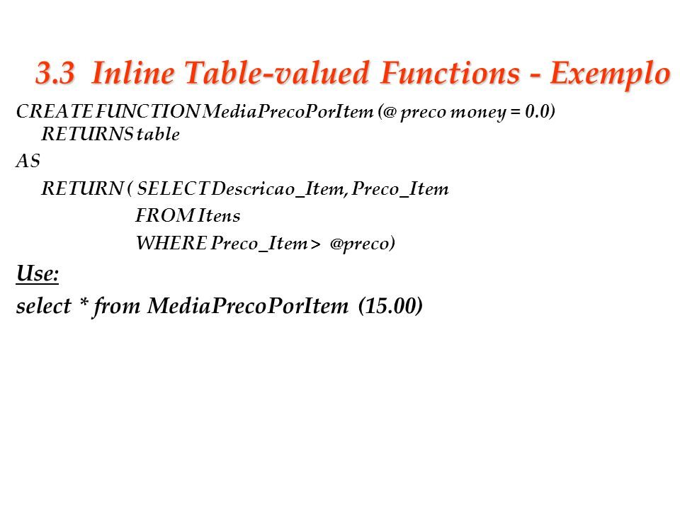 3.3 Inline Table-valued Functions - Exemplo