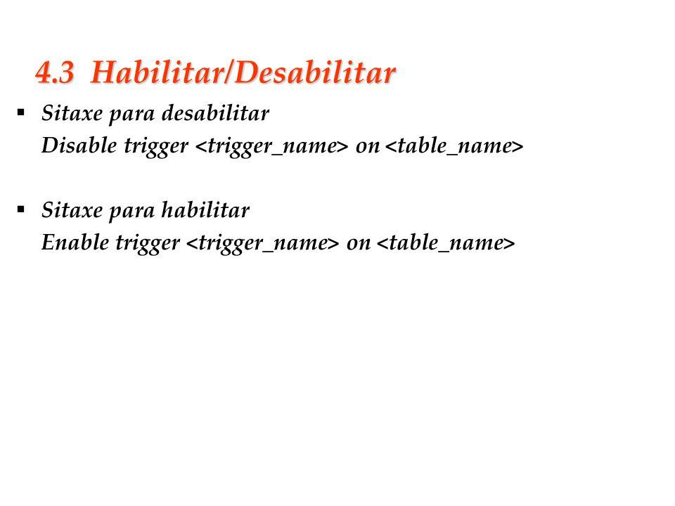 4.3 Habilitar/Desabilitar