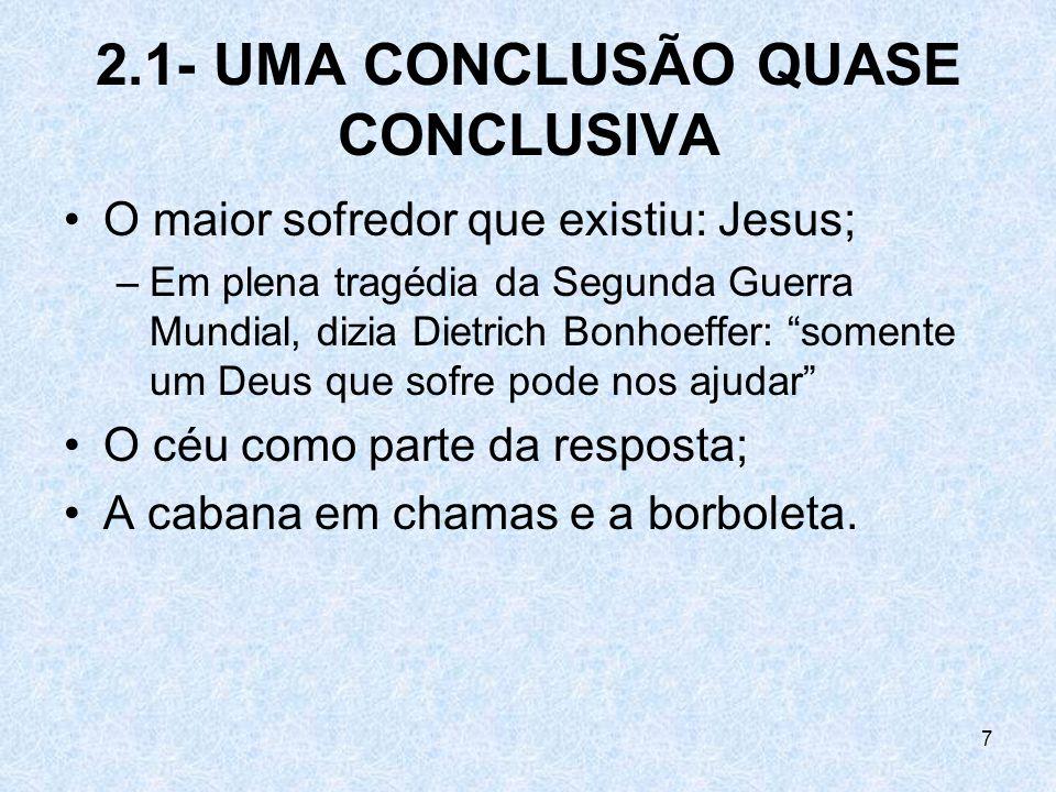2.1- UMA CONCLUSÃO QUASE CONCLUSIVA