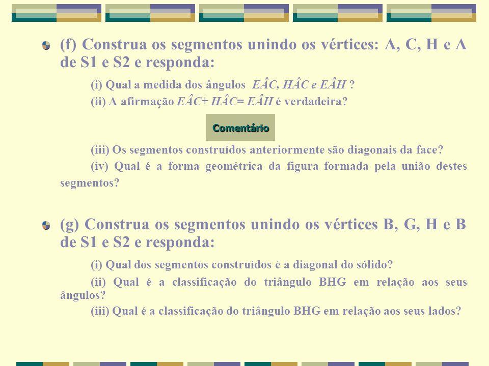 (i) Qual a medida dos ângulos EÂC, HÂC e EÂH
