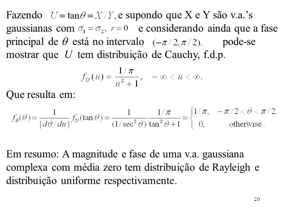 Fazendo e supondo que X e Y são v. a