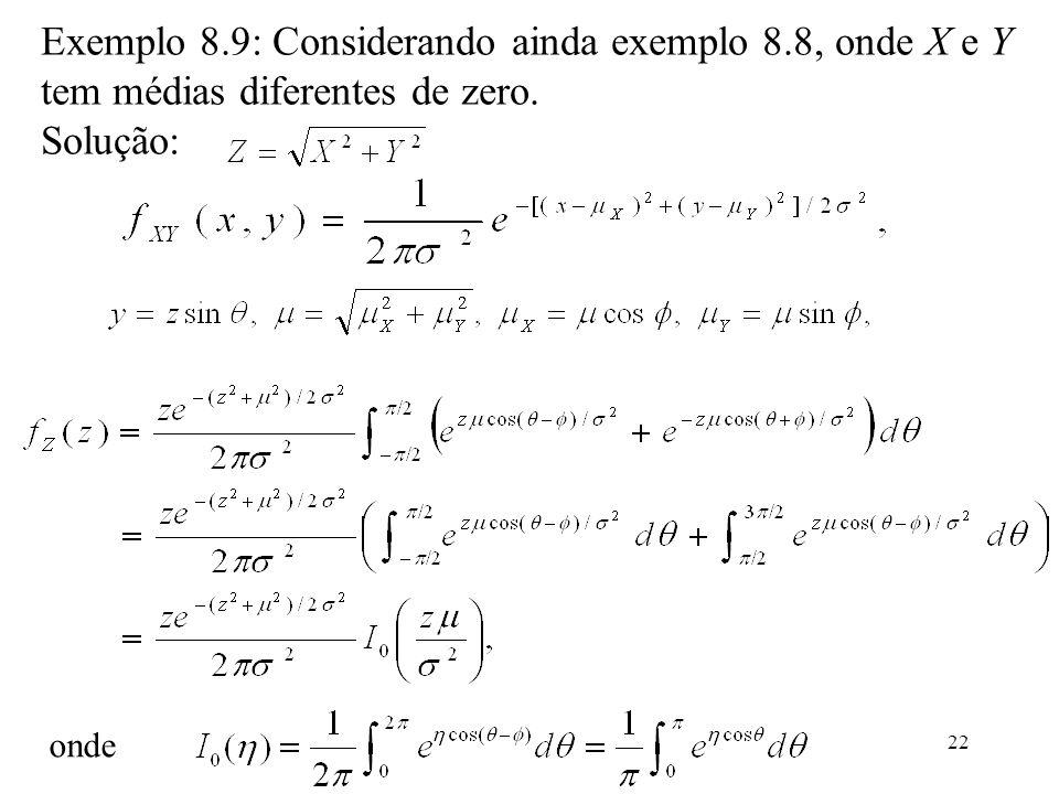 Exemplo 8. 9: Considerando ainda exemplo 8
