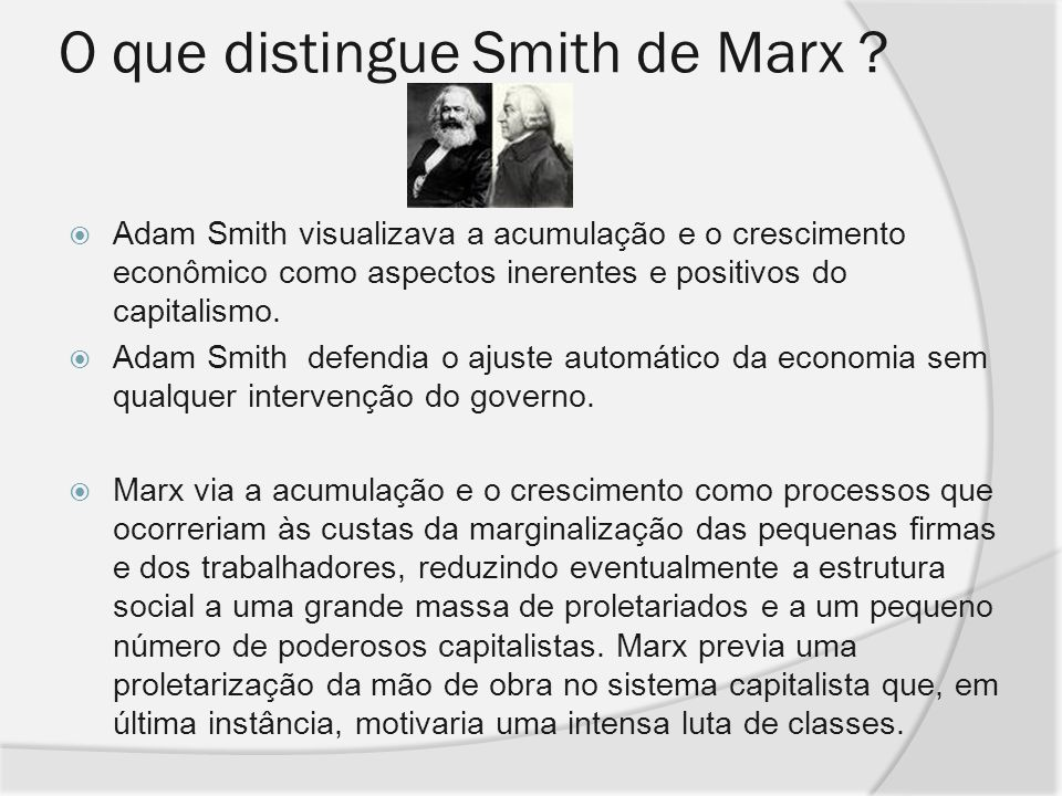 O que distingue Smith de Marx