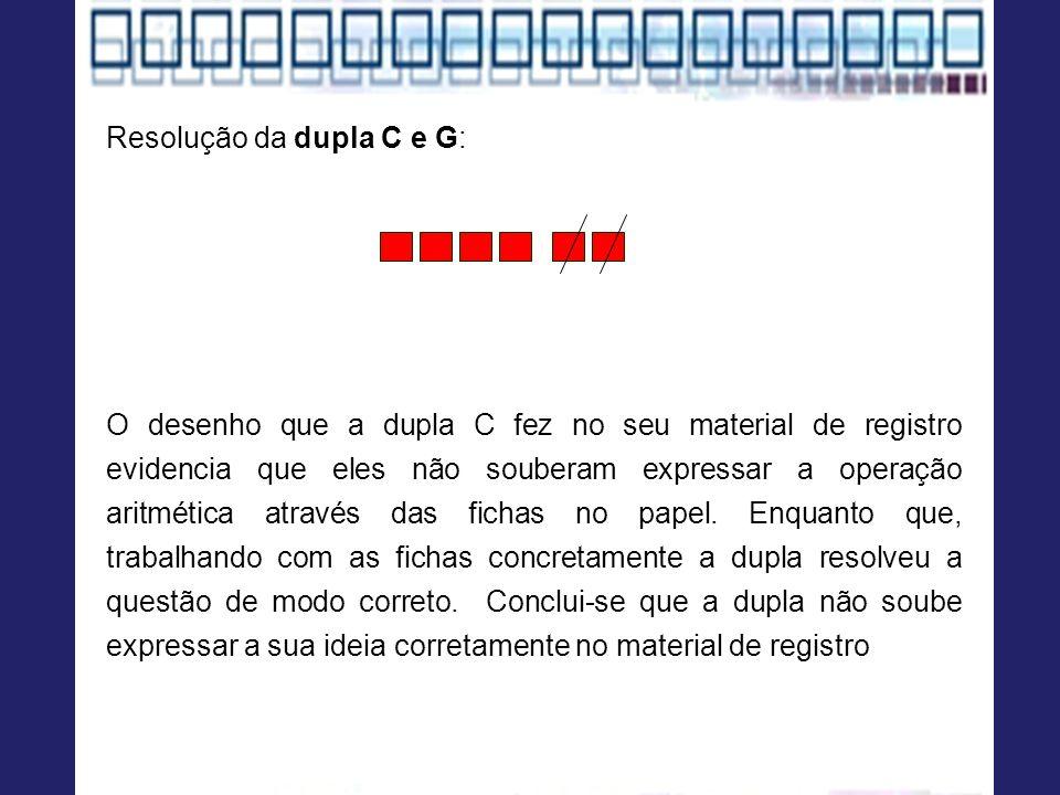 Resolução da dupla C e G: