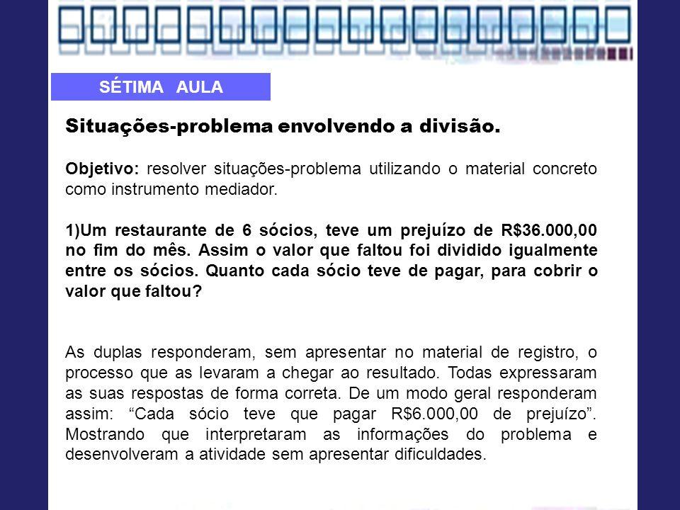 Situações-problema envolvendo a divisão.