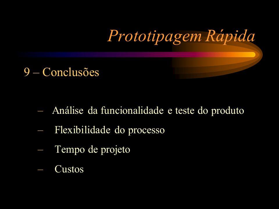Prototipagem Rápida 9 – Conclusões