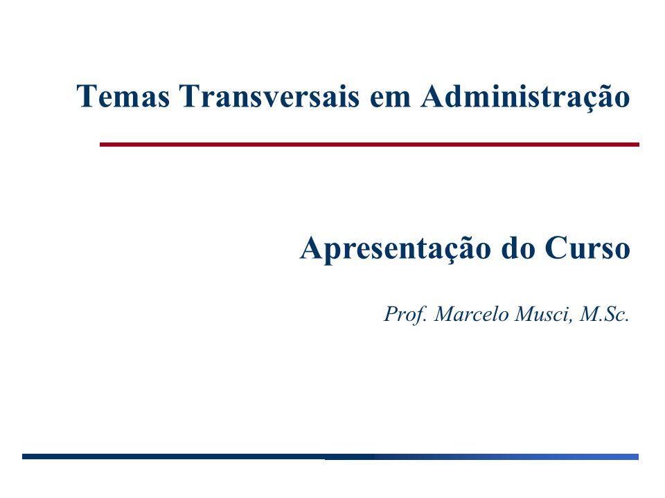 Temas Transversais em Administração