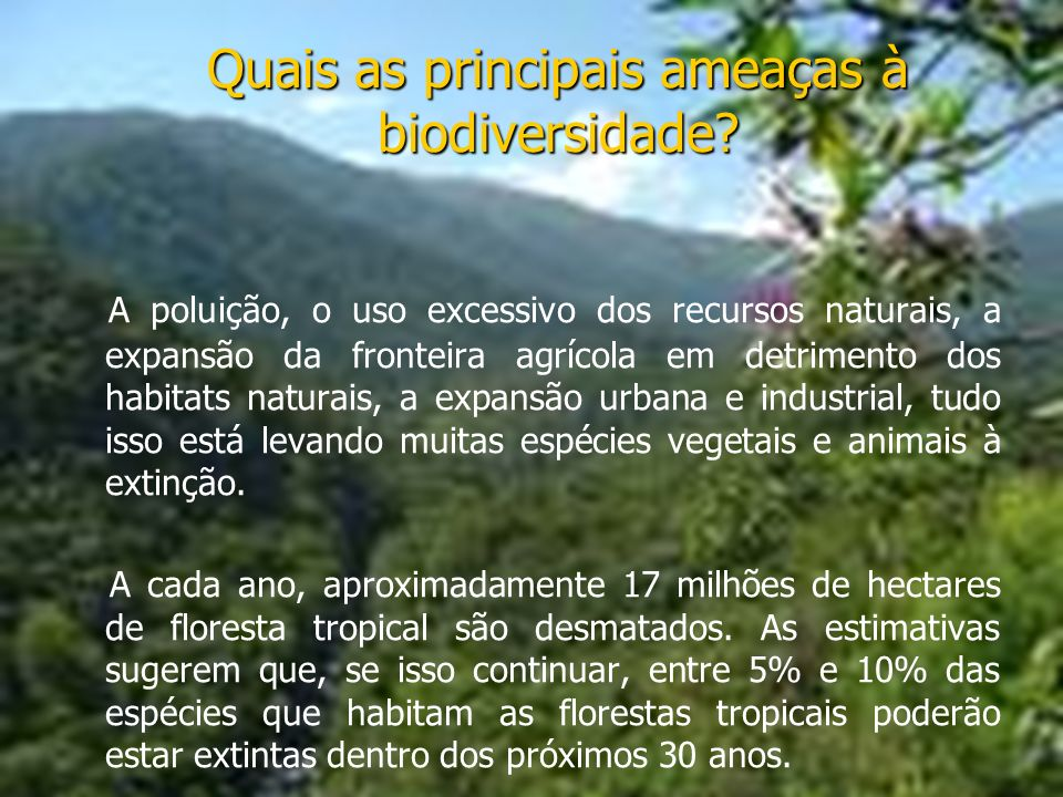 Quais as principais ameaças à biodiversidade