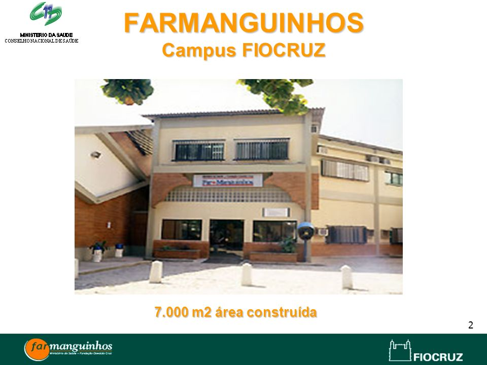 FARMANGUINHOS Campus FIOCRUZ
