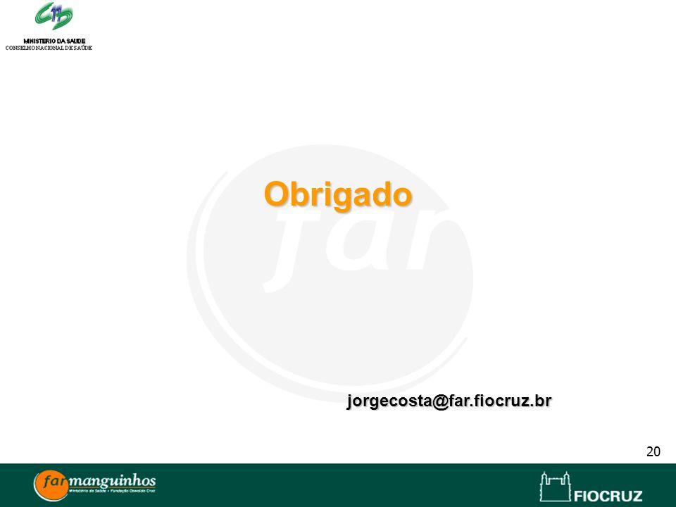 Obrigado jorgecosta@far.fiocruz.br