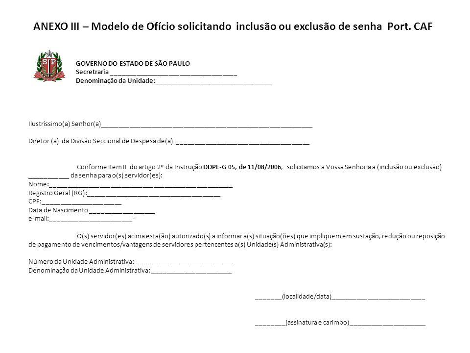 ANEXO III – Modelo de Ofício solicitando inclusão ou exclusão de senha Port.