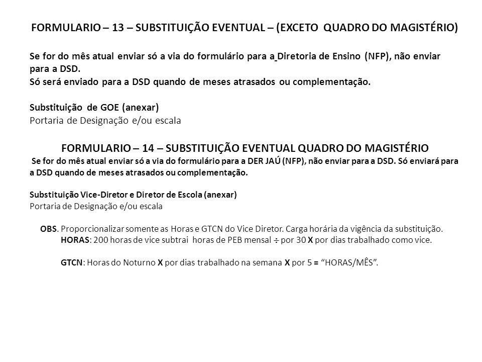 FORMULARIO – 14 – SUBSTITUIÇÃO EVENTUAL QUADRO DO MAGISTÉRIO