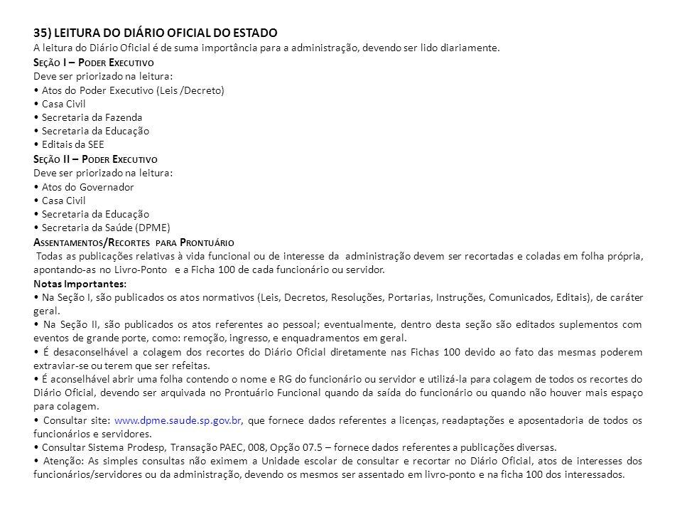 35) LEITURA DO DIÁRIO OFICIAL DO ESTADO