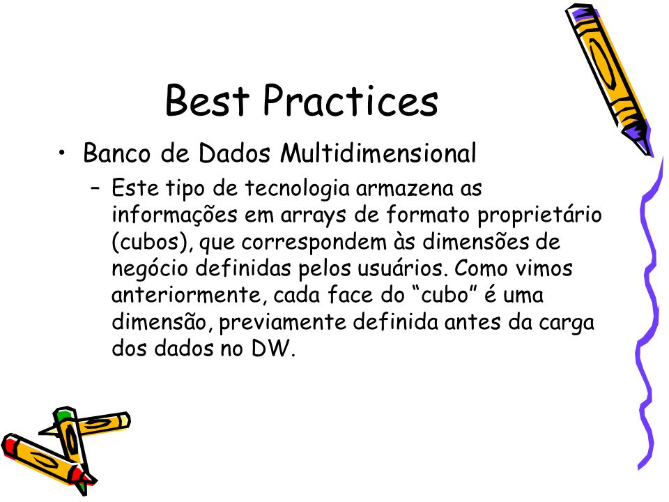 Best Practices Banco de Dados Multidimensional