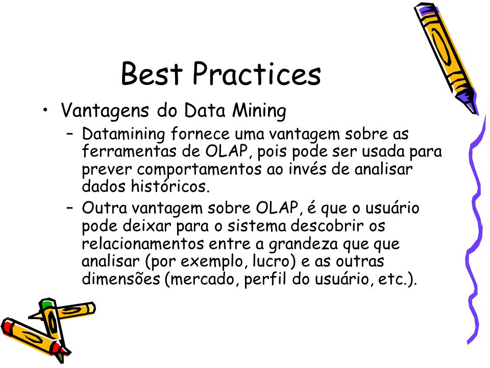 Best Practices Vantagens do Data Mining