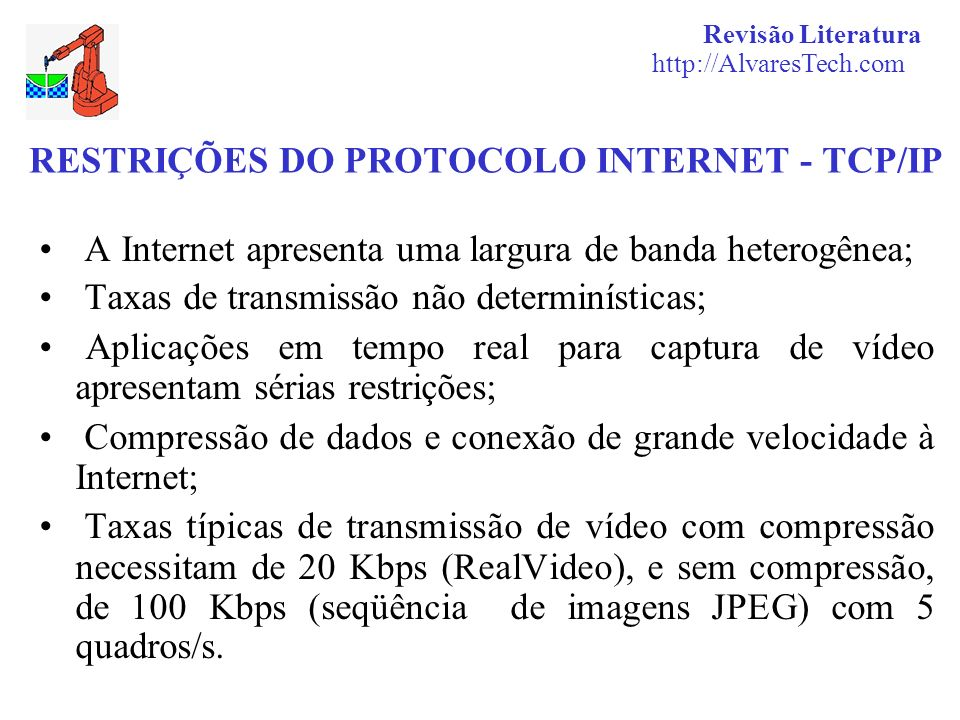 RESTRIÇÕES DO PROTOCOLO INTERNET - TCP/IP