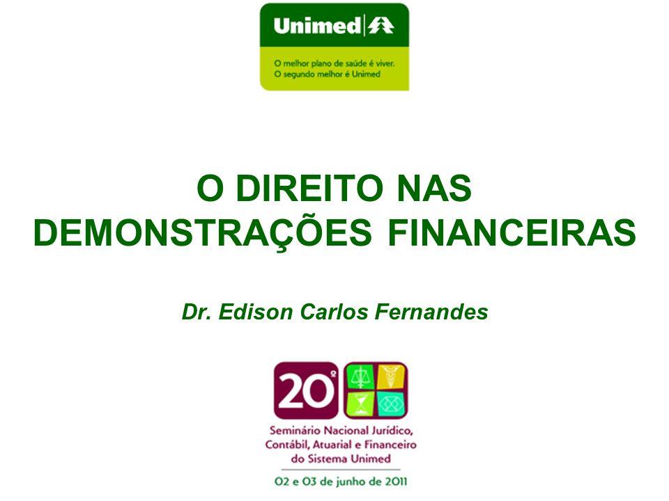 O DIREITO NAS DEMONSTRAÇÕES FINANCEIRAS