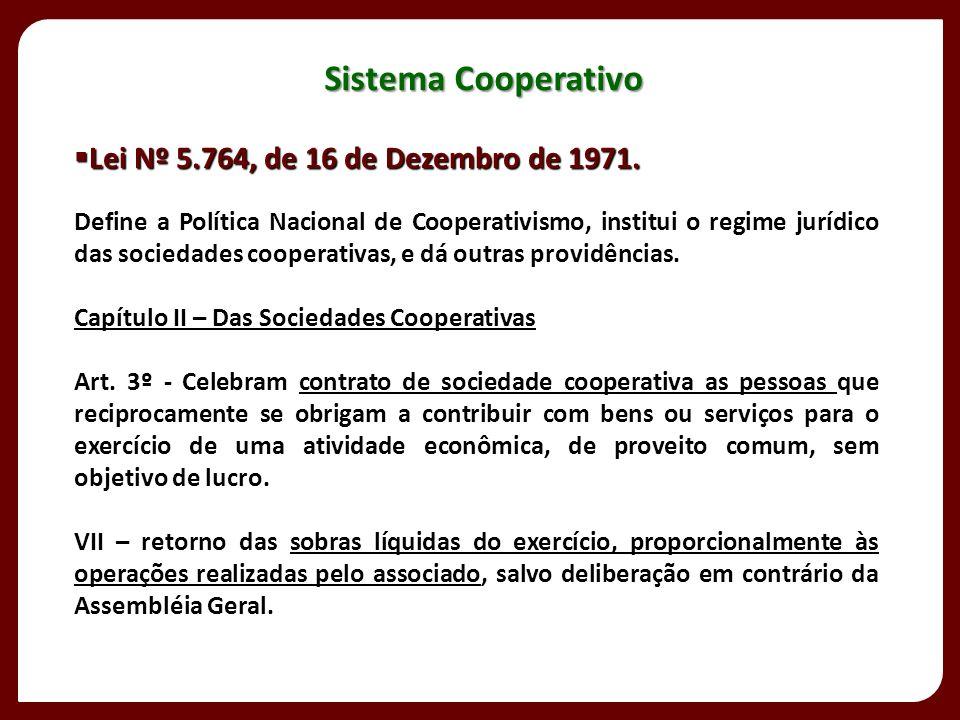 Sistema Cooperativo Lei Nº 5.764, de 16 de Dezembro de 1971.