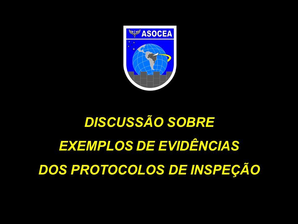 EXEMPLOS DE EVIDÊNCIAS DOS PROTOCOLOS DE INSPEÇÃO