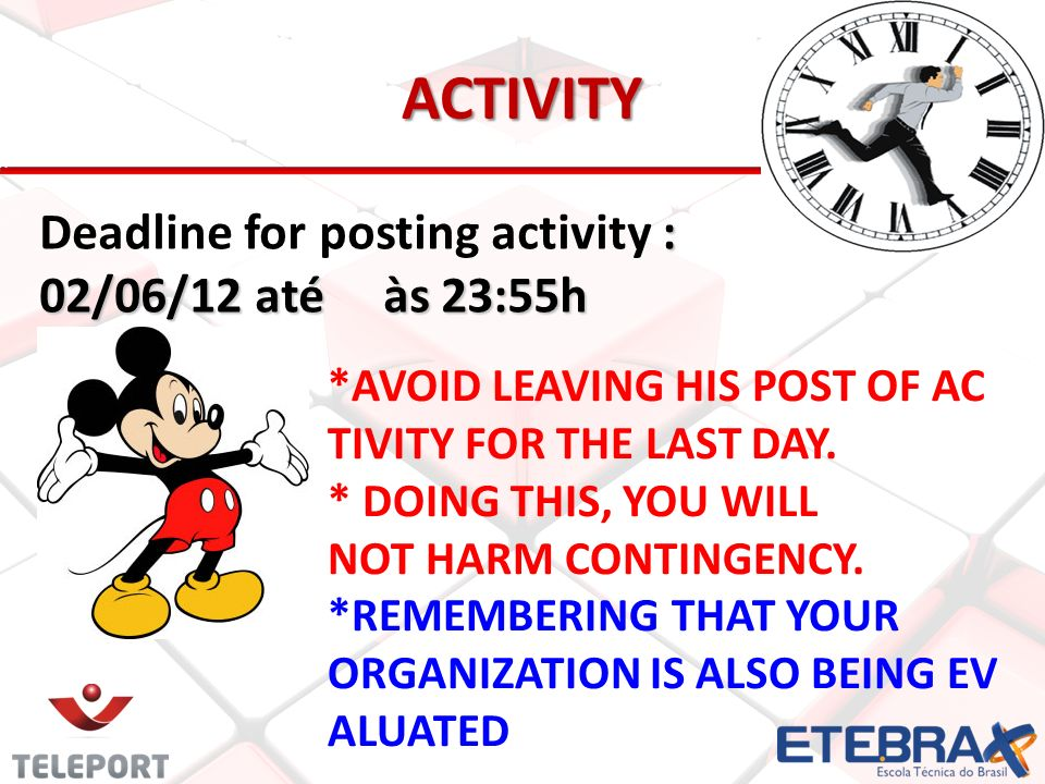 Activity Deadline for posting activity : 02/06/12 até às 23:55h