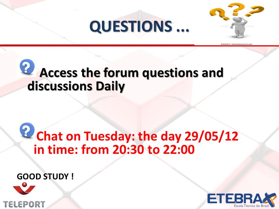 QUESTIONS ... Access the forum questions and discussions Daily