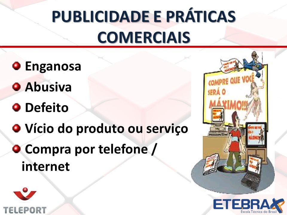 PUBLICIDADE E PRÁTICAS COMERCIAIS