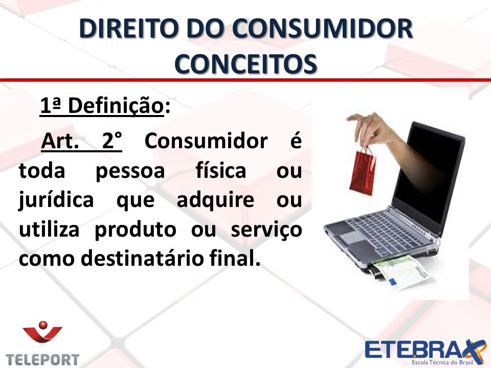 DIREITO DO CONSUMIDOR CONCEITOS
