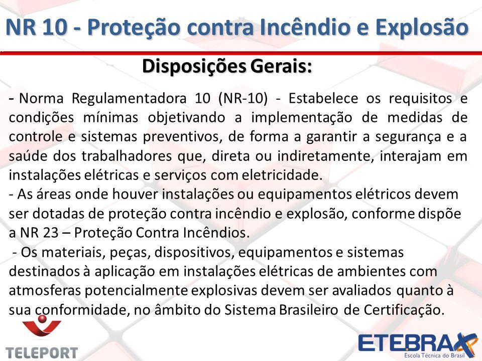 NR 10 - Proteção contra Incêndio e Explosão