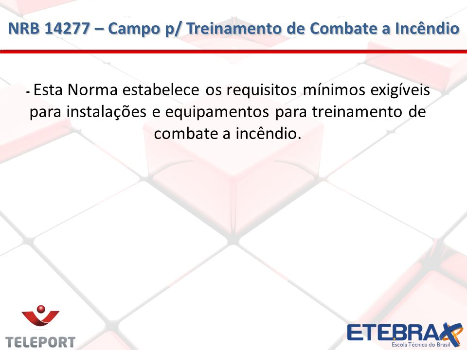 NRB 14277 – Campo p/ Treinamento de Combate a Incêndio
