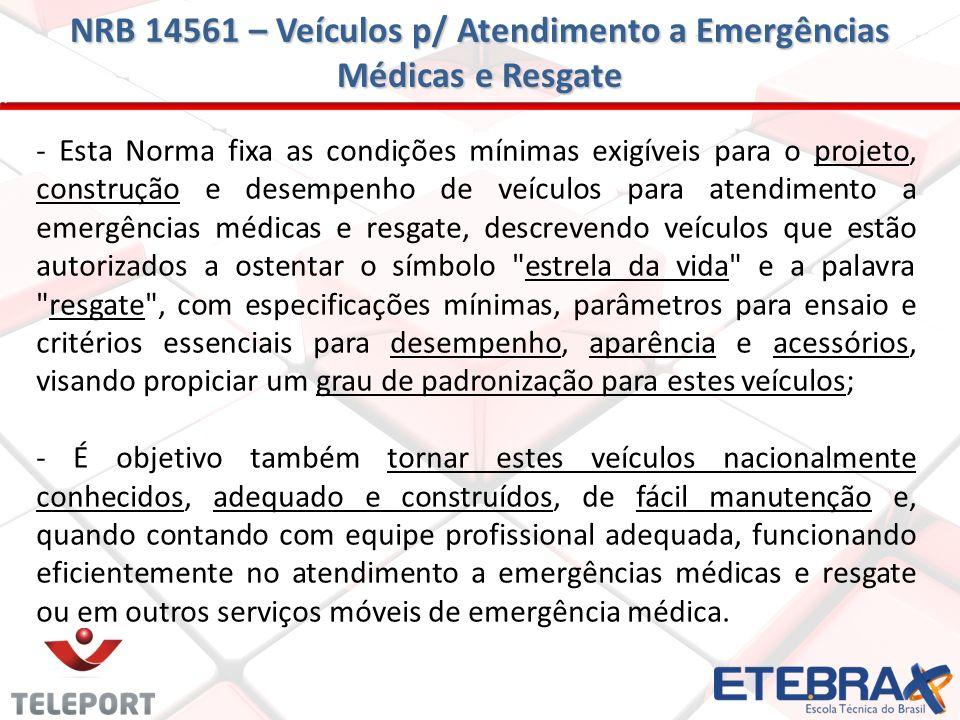 NRB 14561 – Veículos p/ Atendimento a Emergências Médicas e Resgate