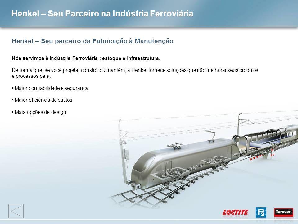Henkel – Seu Parceiro na Indústria Ferroviária