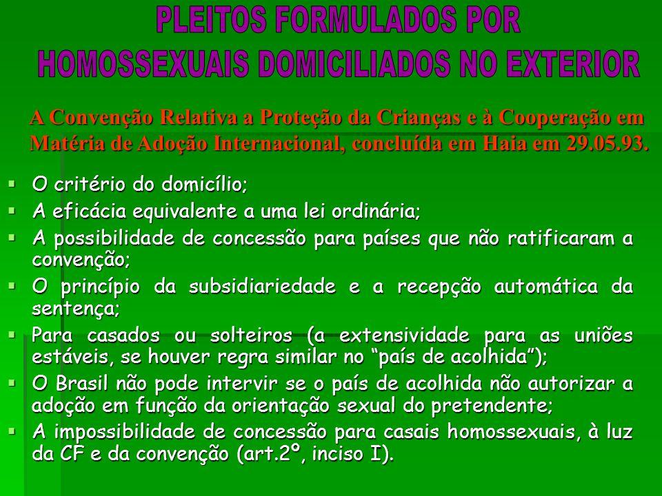 PLEITOS FORMULADOS POR HOMOSSEXUAIS DOMICILIADOS NO EXTERIOR